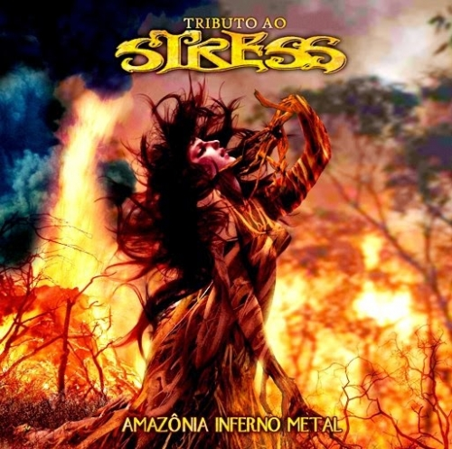 Stress - Tributo ao Stress - Amazônia Inferno Metal